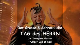 DE1-42 - Der Herr schildert - Der grosse und schreckliche Tag Des Herrn - TROMPETE GOTTES