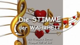DER HERR Erklaert - Die Stimme der Wahrheit - Liebe - Die immer noch kleine Stimme - TROMPETE GOTTES