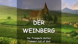DER HERR SPRICHT ueber den Weinberg - TROMPETE GOTTES