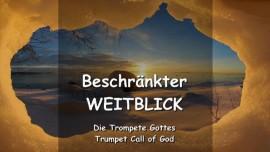 DER HERR SPRICHT ueber den beschraenkten Weitblick - TROMPETE GOTTES