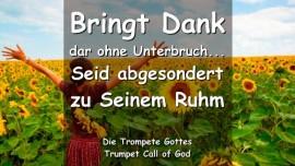 Das sagt der Herr-Bringt Dank dar ohne Unterbruch-Betreffend Erntedankfest-Trompetenruf Gottes