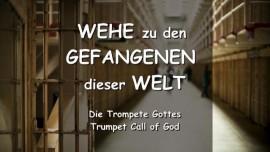 Das sagt der Herr - Wehe zu den Gefangenen dieser Welt - Posaune Gottes