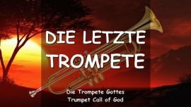 Die Letzte Trompete_TROMPETE GOTTES