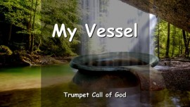 EN1-15 The Lord says - Timothy you are My Vessel-Trumpet Call of God