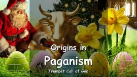 EN1-26 The Lord speaks about Origins in Paganism and the Winds of Deception - Trumpet Call of God