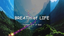 EN1-29 The Lord explains the Breath of Life - TRUMPET CALL OF GOD