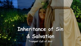 EN1-37 THE LORD explains Inheritance of Sin and Salvation - TRUMPET CALL OF GOD