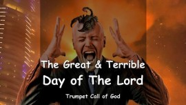 EN1-42 The Lord describes - The Great and Terrible Day of The Lord - TRUMPET CALL OF GOD