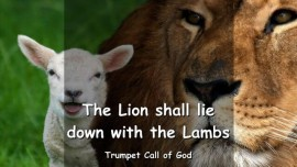 EN1-43 - Thus says the Lord - The Lion shall lie down with the Lambs - Trumpet Call of God