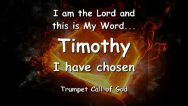 I AM THE LORD and THIS IS MY WORD - Timothy I have chosen