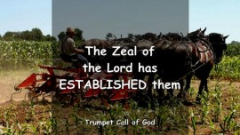 THE ZEAL OF THE LORD HAS ESTABLISHED THEM_Trumpet Call of God