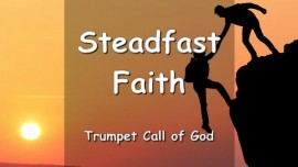 THUS SAYS THE LORD... Those with steadfast Faith in The Messiah are free from Doubt