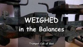 The Lord explains_Weighed in the Balances_Trumpet Call of God Online
