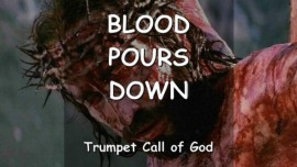 The Lord says... My Blood pours down