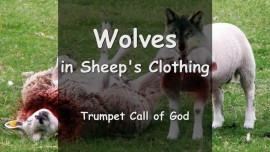 Thus says The Lord... Beware of Wolves in Sheeps Clothing