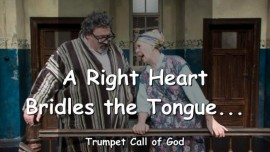Thus says the Lord - A right Heart bridles the Tongue