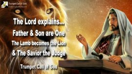 2006-07-28 - Father and Son are One-Lamb of God Lion of Judah-Savior becomes Judge-Trumpet Call of God