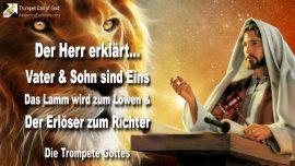 2006-07-28 - Vater und Sohn sind eins-Gottes Lamm wird Lowe von Juda-Erloser wird Richter-Die Trompete Gottes