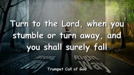 2006-08-04 - Stumble-Sincere Repentance-Pride-Self Will-Fall-Trumpet Call of God
