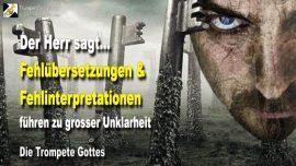 2007-07-25 - Fehlubersetzungen und Fehlinterpretationen fuhren zu grosser Unklarheit-Die Trompete Gottes