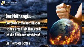 2007-08-20 - Das Bild umgekippt-Der Stein in meiner hand ist Urteil-Zerstorung der Nationen-Die Trompete Gottes