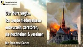 2007-11-01 - Niederreissen-Entwurzeln-Vernichten-Hochheben-Vereinen-Kirchen der Menschen-Die Trompete Gottes