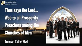 2008-01-28 - Woe to all Prosperity Preachers among the Churches of Men-Trumpet Call of God