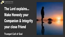 2008-04-17 - Integrity-Honesty-Openness-Trumpet Call of God-Love Letter from Jesus