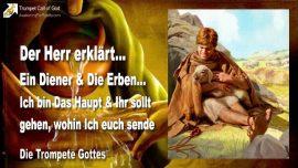 2008-04-27 - Diener und Erben-Ich bin das Haupt-Ihr sollt gehen wohin Ich euch sende-Die Trompete Gottes