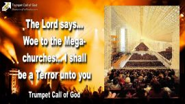 2008-06-26 - Woe to the Megachurches-The Terror of the Lord comes-Todd Bentley-Trumpet Call of God