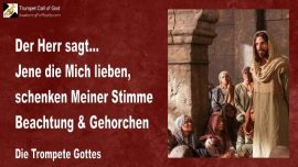 2009-06-25 - Jesus lieben-Jesu Stimme Beachtung schenken-Gehorchen-Nachfolgen-Kreuz-Liebesbrief von Jesus