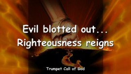 2009-07-20 - Evil blotted out-Righteousness reigns-Trumpet Call of God-Loveletter from God