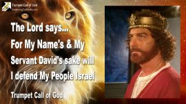 2010-05-31 - I will defend My People Israel-For My Names sake-King David My Servant-Trumpet Call of God