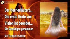 2010-06-21 - Die erste Ernte-Die zweite Ernte-Erstlinge-Ernte des Herrn-Demut Bescheidenheit-Trompete Gottes