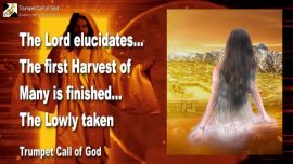 2010-06-21 - The First Harvest-The second Harvest-Firstfruits-The Lords Harvest-Humility Modesty-Trumpet Call of God