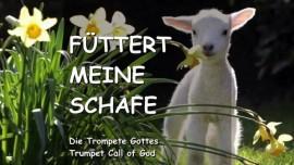 DAS SAGT DER HERR - Fuettert meine Schafe - TROMPETE GOTTES