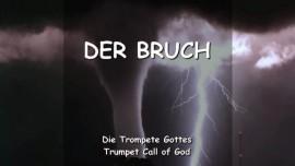 DER HERR Erklaert - Der Bruch - TROMPETE GOTTES
