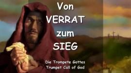 DER HERR Erklaert - Von VERRAT zum SIEG - TROMPETE GOTTES