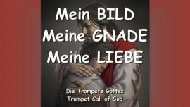 DER HERR Erklaert_Mein BILD - Meine BARMHERZIGKEIT - Meine LIEBE - DIE TROMPETE GOTTES