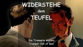 DER HERR SAGT - Widerstehe dem Teufel und Umarme Meine Befehle - TROMPETE GOTTES