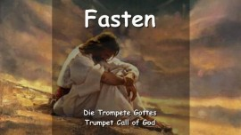 DER HERR SPRICHT ueber Fasten - TROMPETE GOTTES