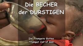 DER HERR SPRICHT ueber die Becher der Durstigen - TROMPETE GOTTES