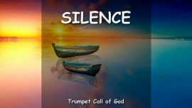 THUS SAYS THE LORD_Let All on Earth partake of My Word and be silent - TRUMPET CALL OF GOD