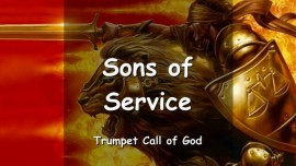 The Lord says to His Sons of Service - Trumpet Call of God