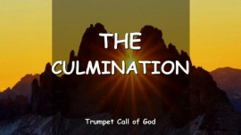 The Lord speaks about the Culmination-Trumpet Call of God Online