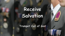 YahuShua says... Salvation is Given and must be Received - Trumpet Call of God