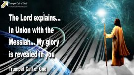 2010-12-04 - In Union with the Messiah-Gods Glory revealed-Trumpet Call of God
