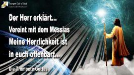 2010-12-04 - Vereint mit dem Messias-Herrlichkeit Gottes offenbart-Vereinigung-Die Trompete Gottes