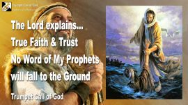 2011-04-04 - True Faith and Trust-Words of the Prophets will not fall to the Ground-Trumpet Call of God-1280