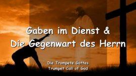 2011-06-08 - Gaben im Dienst-Gegenwart des Herrn-Trompete Gottes-Liebesbrief von Gott